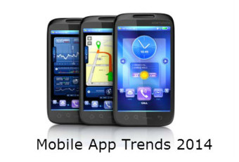 Mobile App Trends That Are About To Dominate The Market In 2014