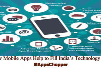 How Mobile Apps Development Technologies Help to Fill India's Technology Gap