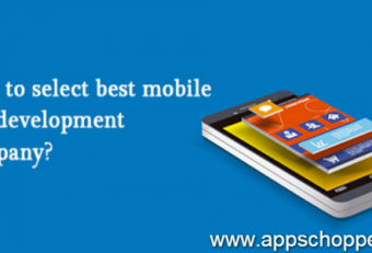How to Select best Mobile Apps Development Company to Get Competitive Edge