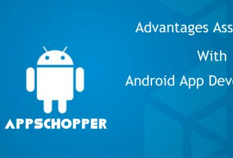 Some Notable Advantages Associated With Android App Development