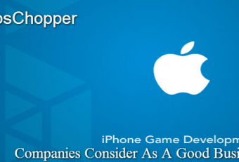 Why Companies Consider iPhone Game Development As A Good Business Option