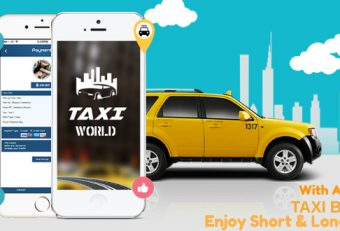 Enjoy Short & Long Distant Rides Using A Custom-made Taxi Booking App