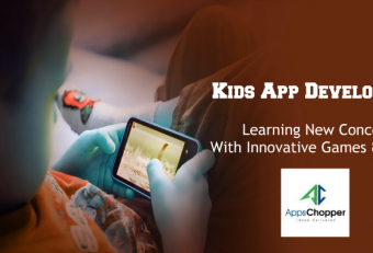 Kids App Development: Learning New Concepts With Innovative Games & Puzzles