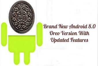 Google Welcomes The Brand New Android 8.0 Oreo Version With Updated Features