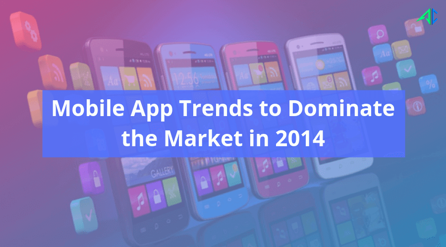 Mobile App Trends – AppsChopper