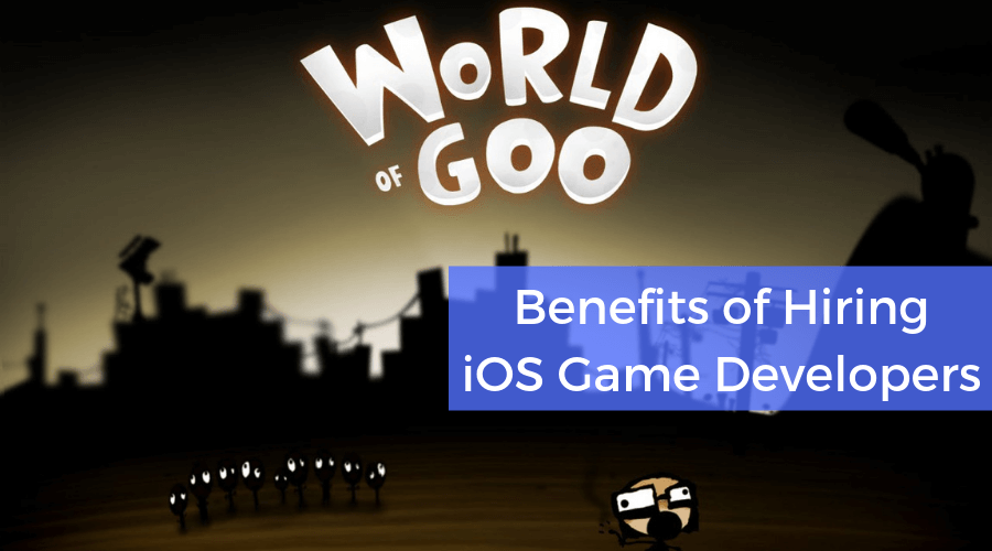 Benefits of Hiring iOS Game Developers