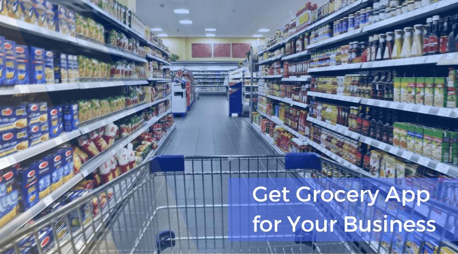 Business Grocery App Development