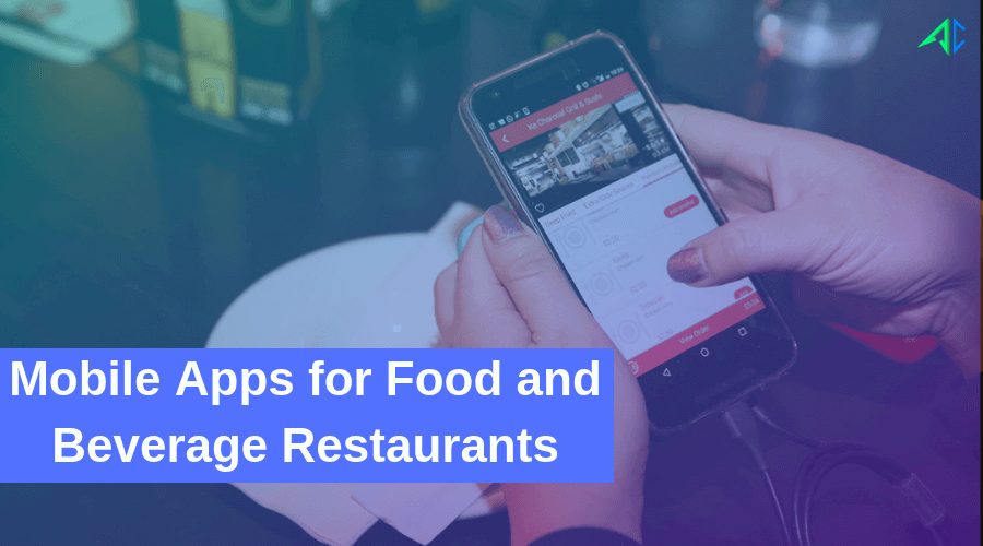 Mobile apps for Food and Beverage