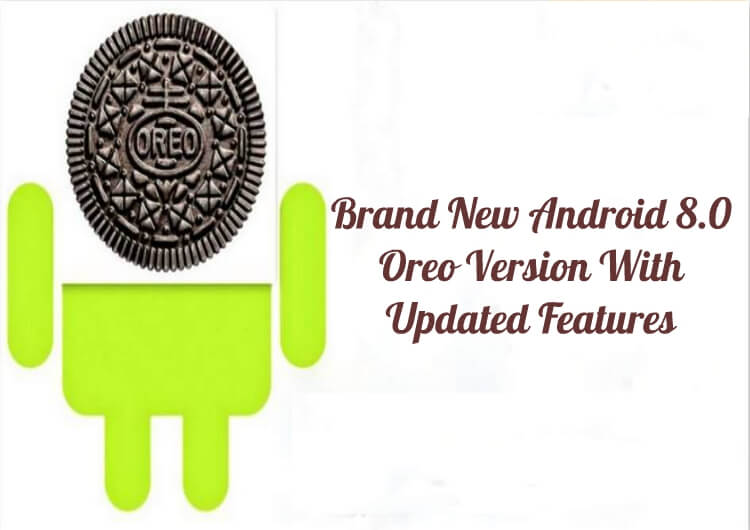 Android 8.0 Oreo Version