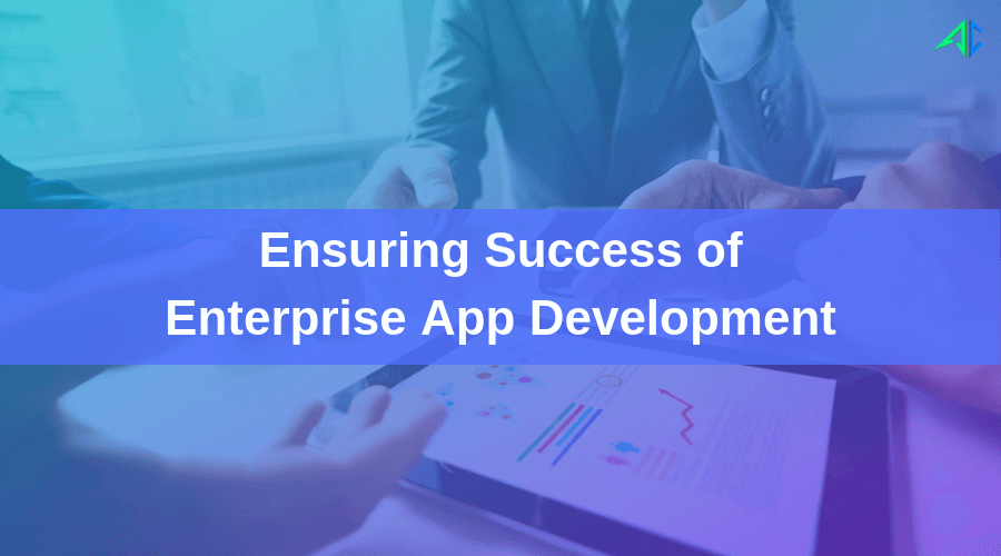 Enterprise App Development - AppsChopper