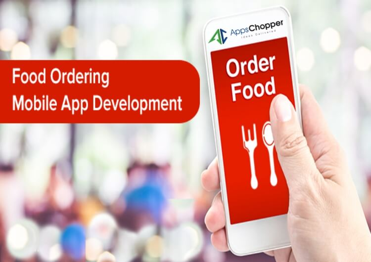 food order mobile app - AppsChopper