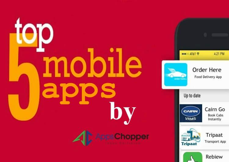 5 Apps Developed by AppsChopper