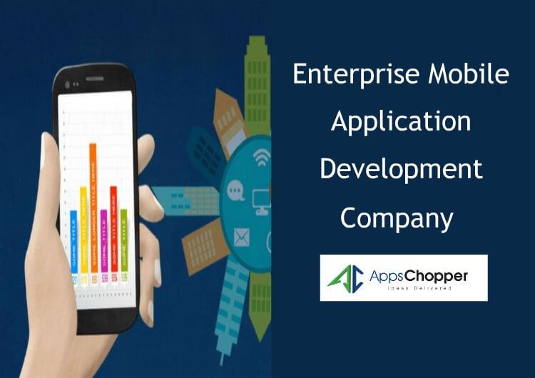 Enterprise App Development - AppsChopper