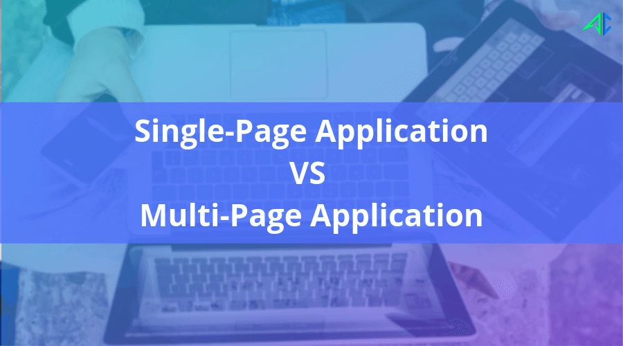 Single page Vs Multi Page - AppsChopper