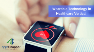 Wearable Technology in Healthcare Vertical – AppsChopper Blog