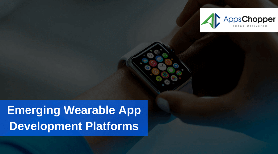 Wearable App Development Platforms