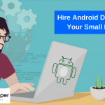 Hire Android Developer for Your Small Business - AppsChopper