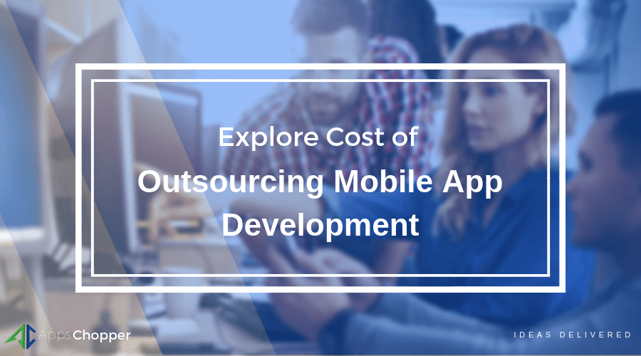 Cost of outsourcing app development