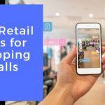 Retail Apps for Shopping Malls - AppsChopper