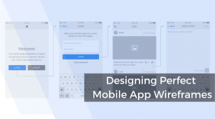 Designing Perfect Mobile App Wireframes