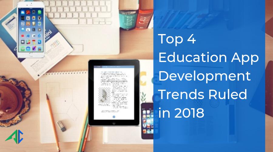 Education App Development Trends - AppsChopper