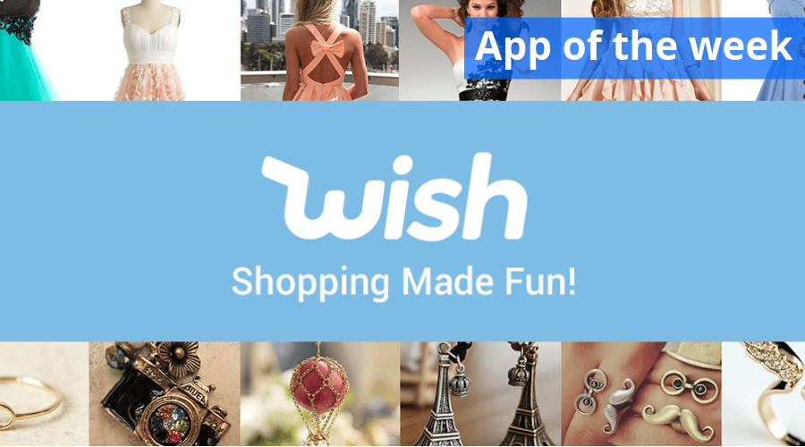 App of the week - Wish