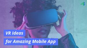 VR app ideas – AppsChopper