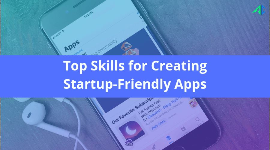 Startup Friendly Apps