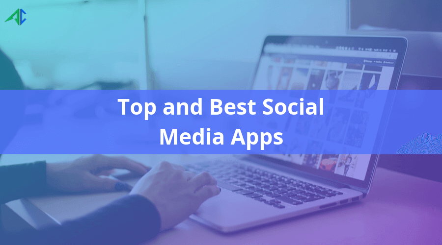Best social media apps – AppsChopper