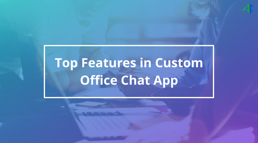 Custom Office Chat App - AppsChopper