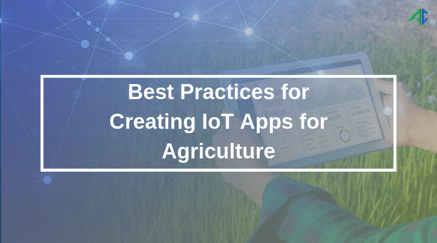 IoT in Agriculture - AppsChopper