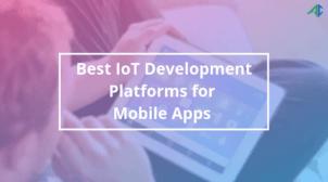 IoT Development Platforms – AppsChopper