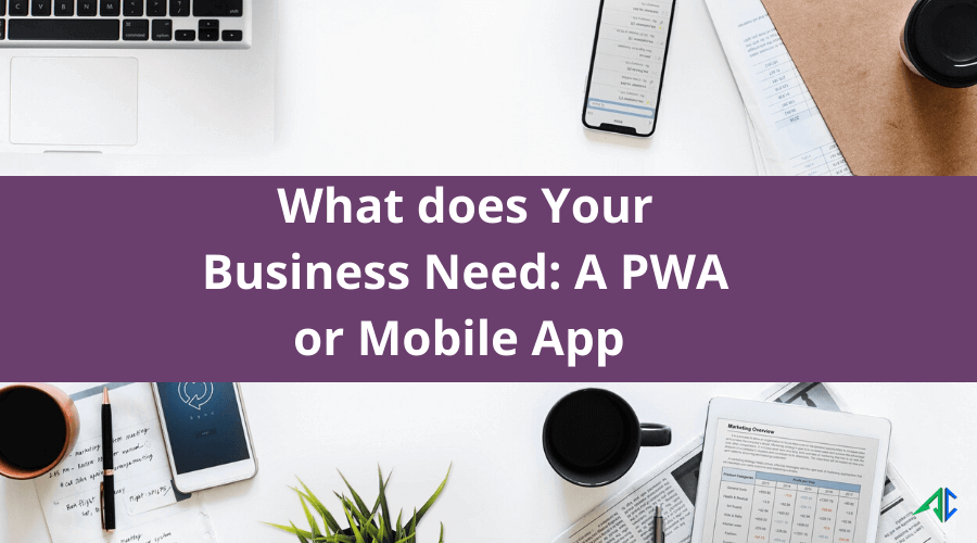 PWA vs Mobile App