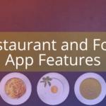 Restaurant Food App Features - AppsChopper Blog