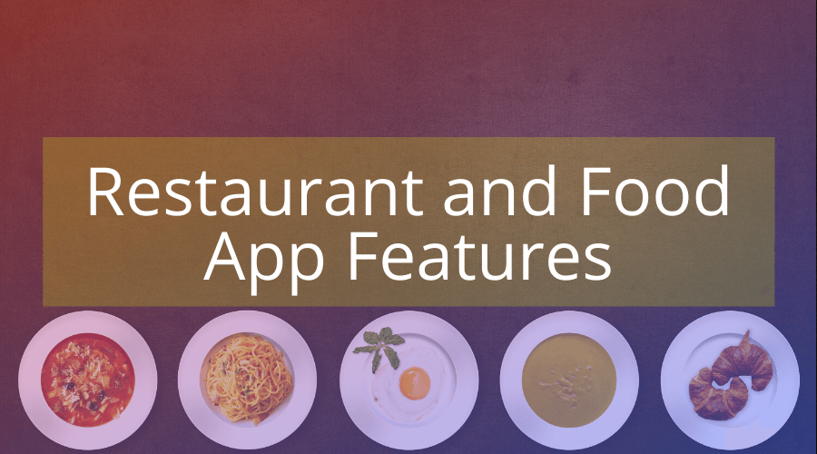 Restaurant Food App Features