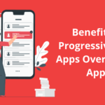 benefits of progressive web apps