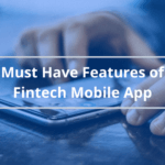 Features of Fintech Mobile App