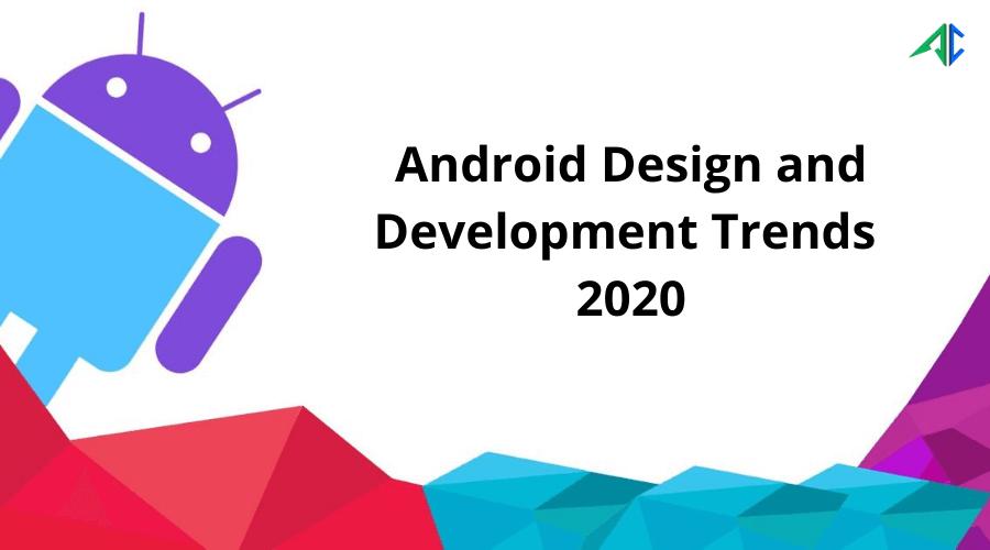 android app development trends 2020