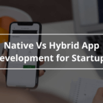 Difference Between Native and Hybrid App - AppsChopper