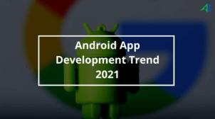 Android app design trends 2021 – AppsChopper