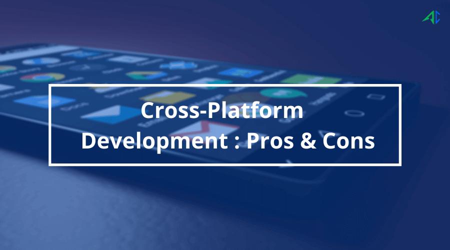 Cross Platform Development – AppsChopper