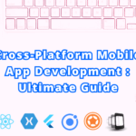 Cross Platform Mobile App Development - AppsChopper
