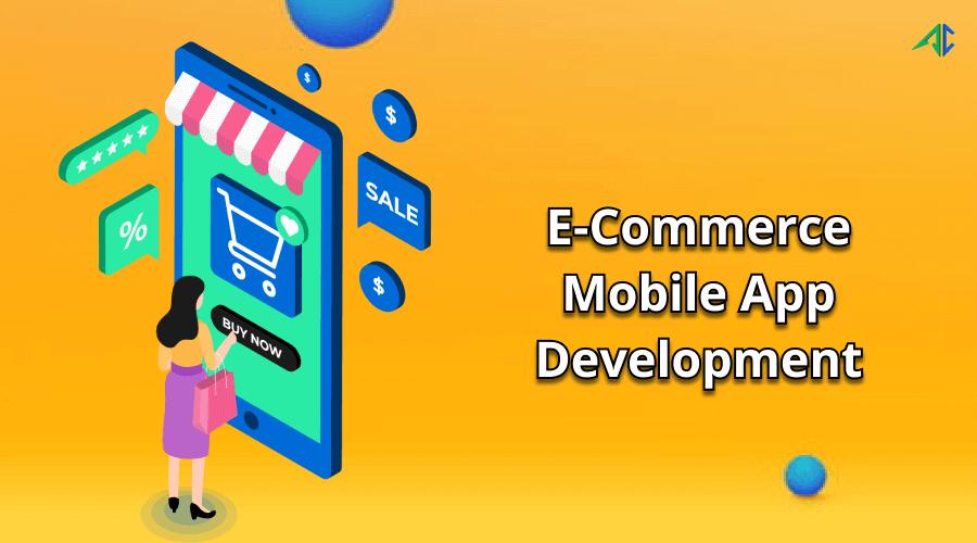 E-Commerce Mobile App Development - AppsChopper