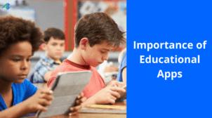 Importance of educational apps – AppsChopper