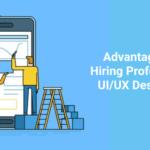 Benefits of UIUX design services - AppsChopper