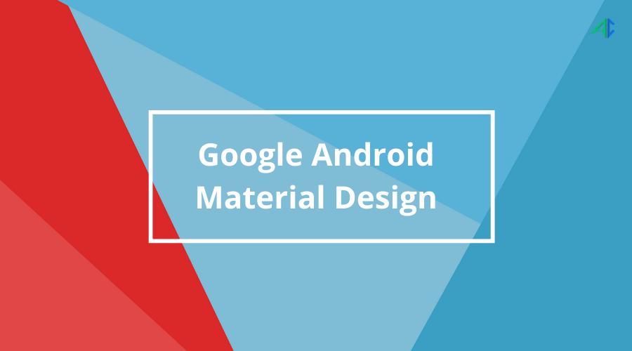 Google Material Design – AppsChopper